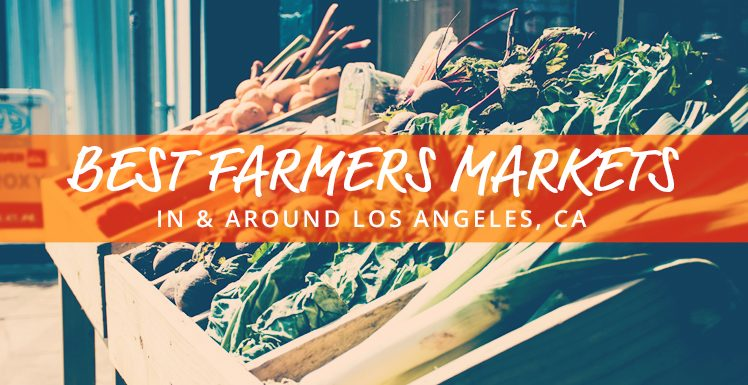 Best Farmers Markets in L.A.