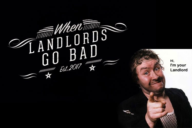When Landlords Go Bad