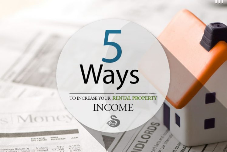 5 Ways To Increase Your Rental Property Income